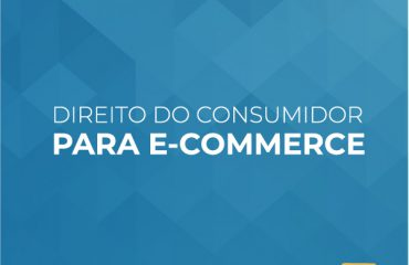 Direito do Consumidor para E-commerce