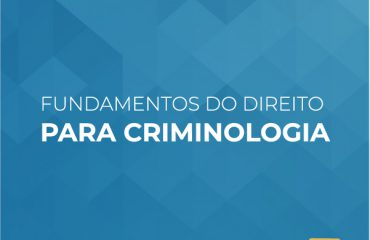 Fundamentos do Direito para Criminologia (FIESP)