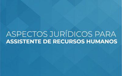 Aspectos Jurídicos para Assistente de Recursos Humanos (FIESP)