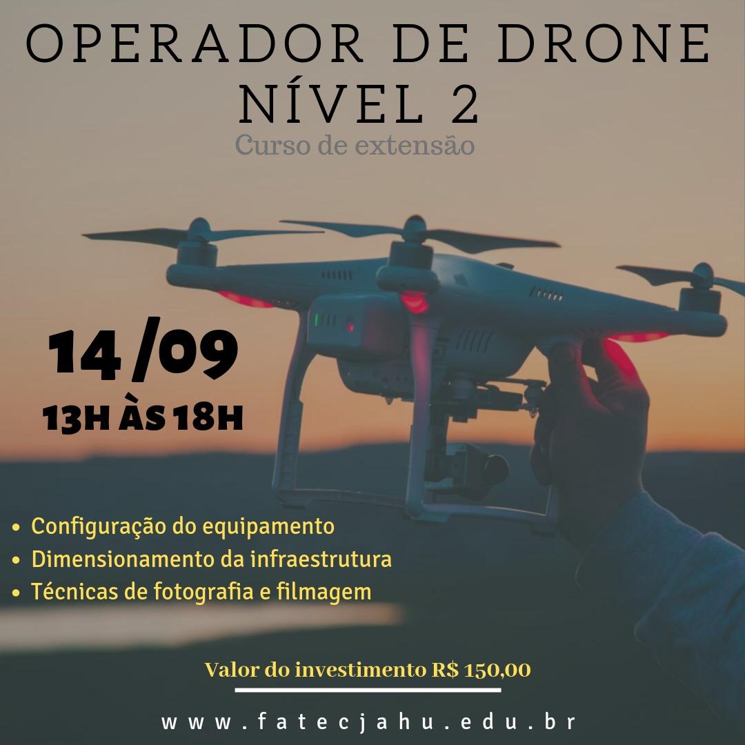 CURSO OPERADOR DE DRONE – NÍVEL 2 – JAHU – Encerradas