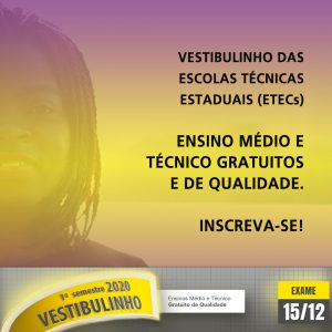 Vestibulinho das ETECs – inscrições prorrogadas até às 15h do dia 14/11
