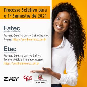 Fatec e Etec – Processo Seletivo para o 1º Semestre de 2021