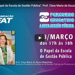 """Webinar """"O Papel da Escola de Gestão Pública"""""""