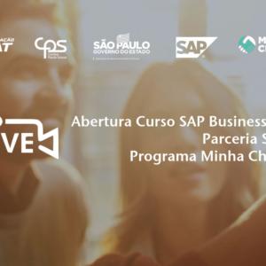 Live de Lançamento de nova Turma do curso SAP Business One e Programa Minha Chance
